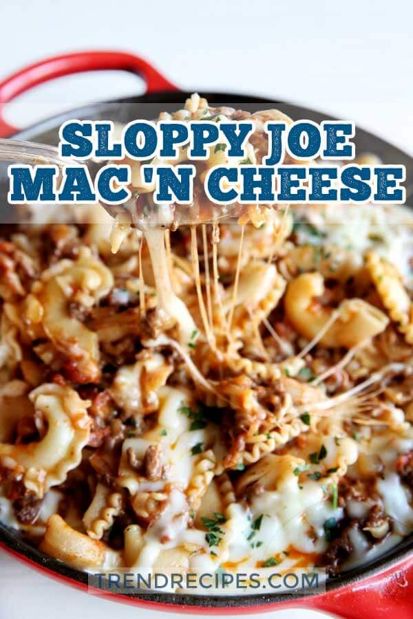 Sloppy Joe Mac 'n Cheese