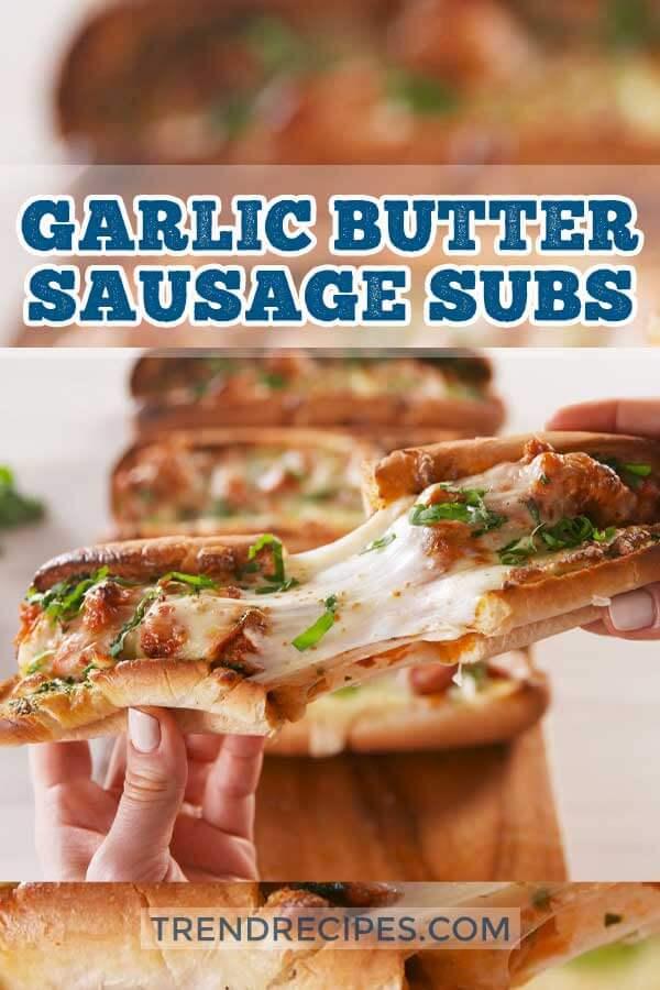 Garlic Butter Sausage Subs